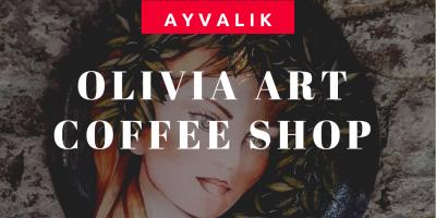 Olivia Art Coffee Shop Ayvalık